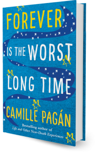 Forever is The Worst Long TIme a novel by Camille Pagán