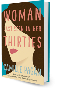Woman Last Seen in Her Thirties a novel by Camille Pagán